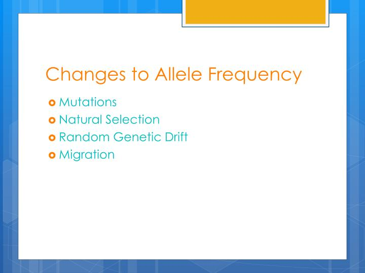 Changes to Allele Frequency