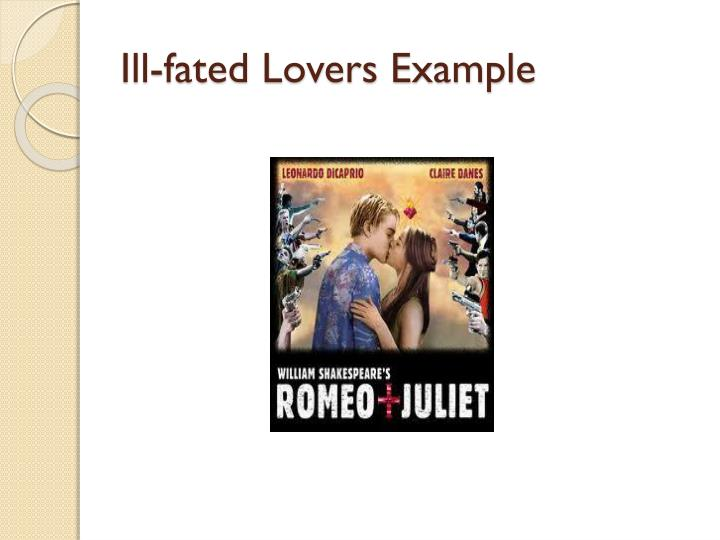 Ill-fated Lovers Example