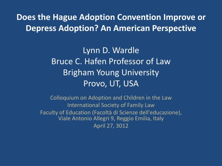 Does the Hague Adoption Convention Improve or Depress Adoption