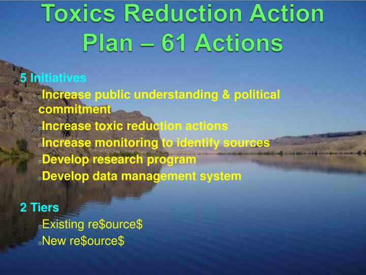 Columbia River Basin Toxics Reduction Action Plan – 61 Actions