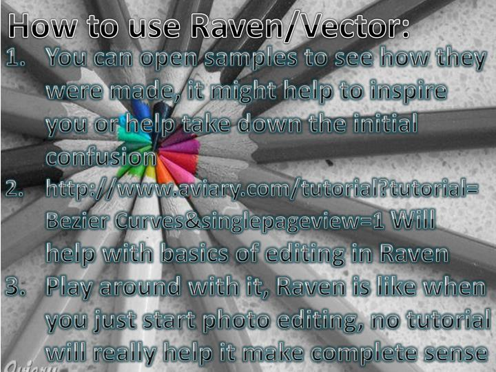 How to use Raven/Vector: