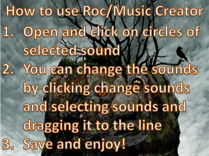 How to use Roc/Music Creator