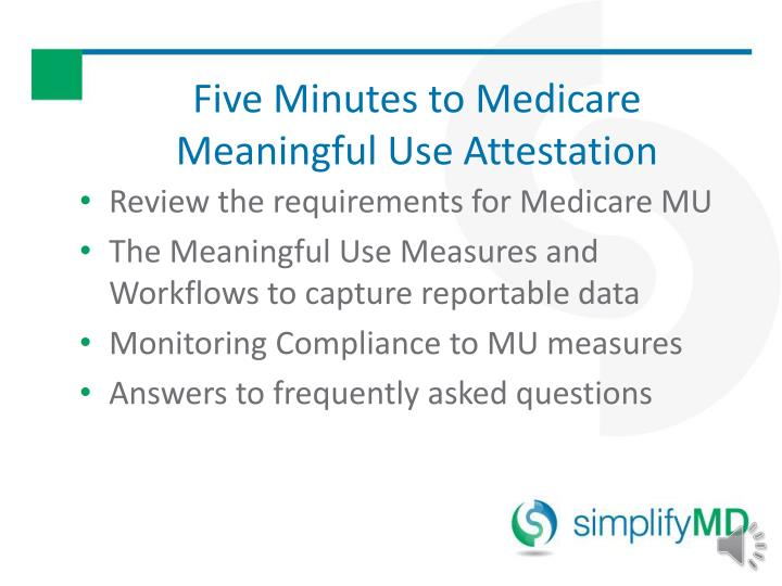 Five Minutes to Medicare Meaningful Use Attestation