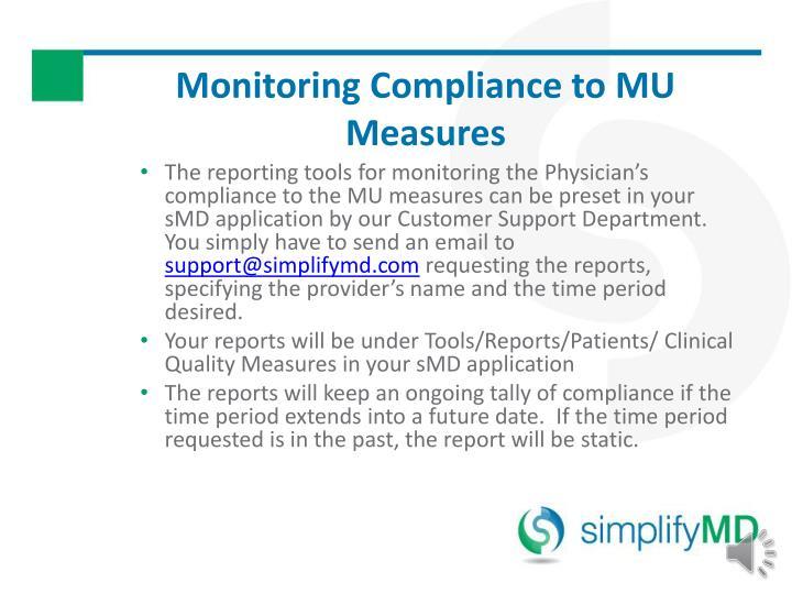 Monitoring Compliance to MU