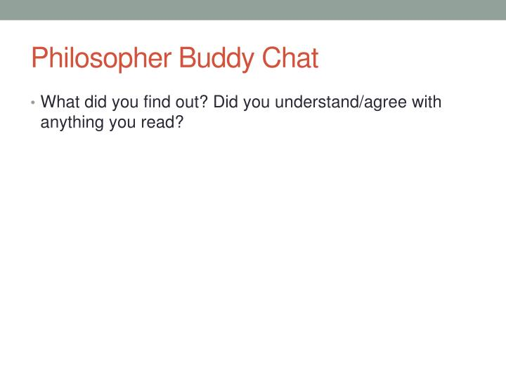 Philosopher buddy chat