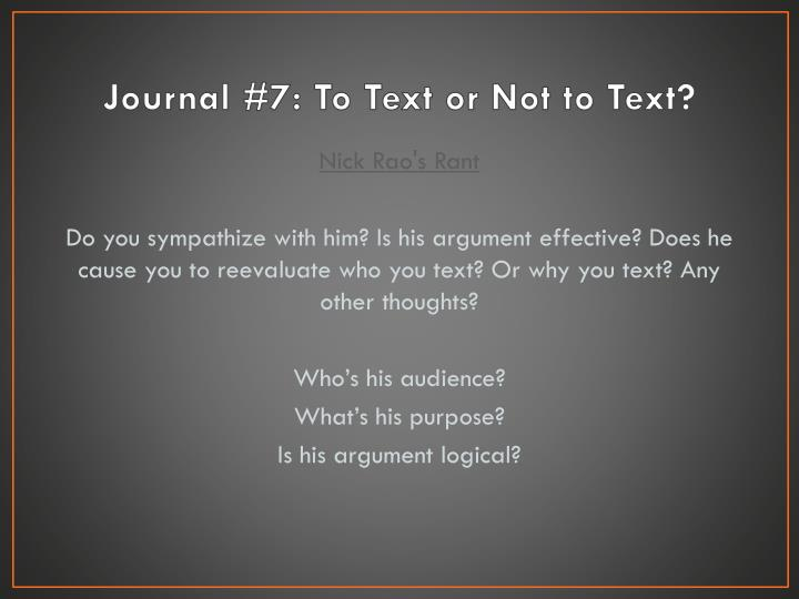 Journal #7: To Text or Not to Text?