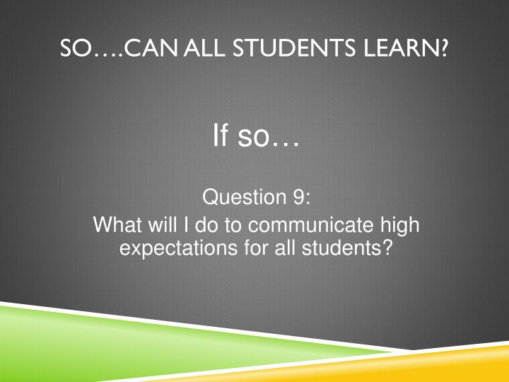 So….Can all students learn?