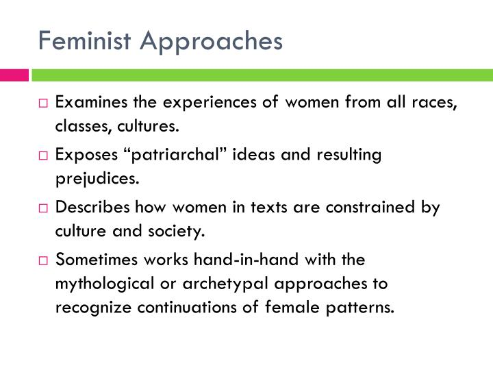 Feminist Approaches