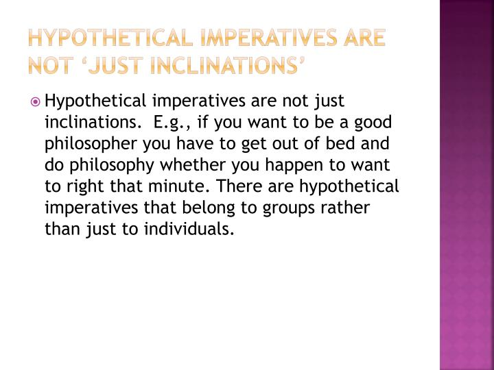 Hypothetical imperatives are not 'just inclinations'
