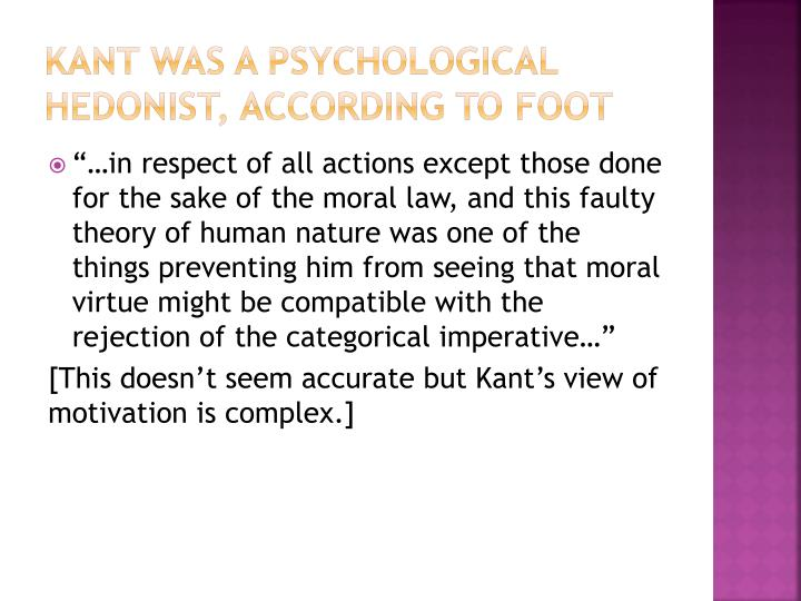 Kant was a psychological hedonist, according to Foot