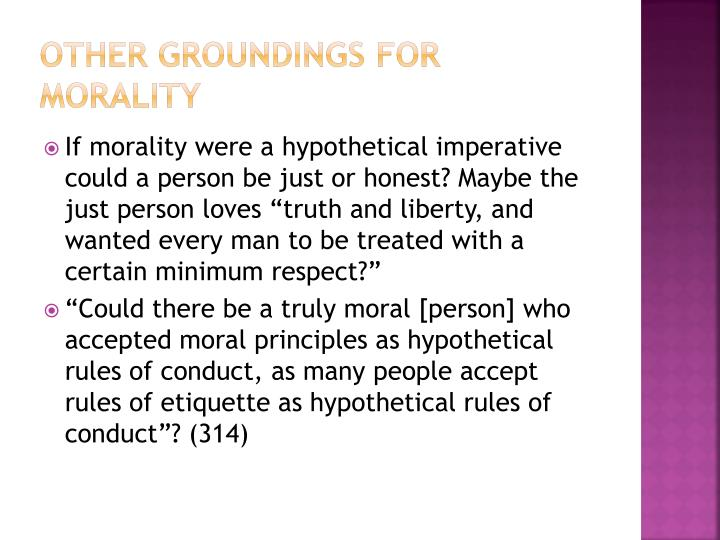 Other groundings for morality