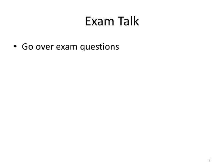 Exam Talk