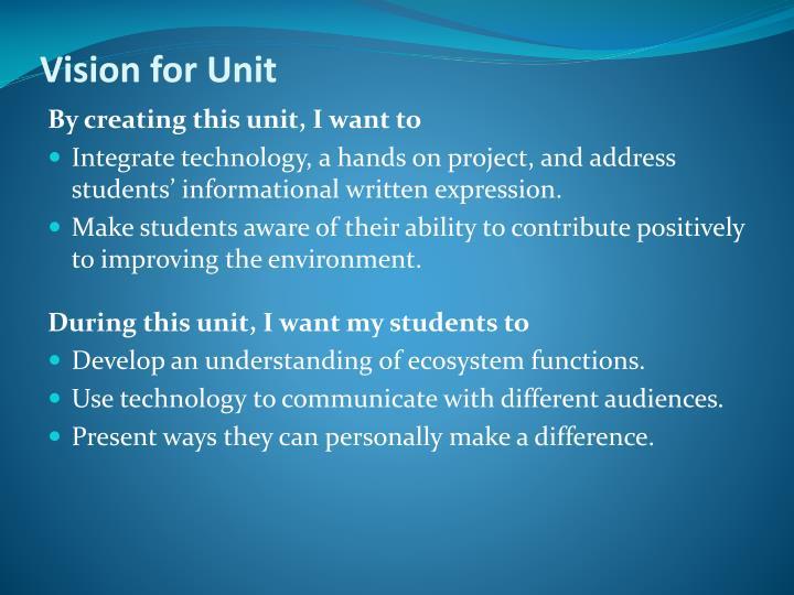 Vision for Unit