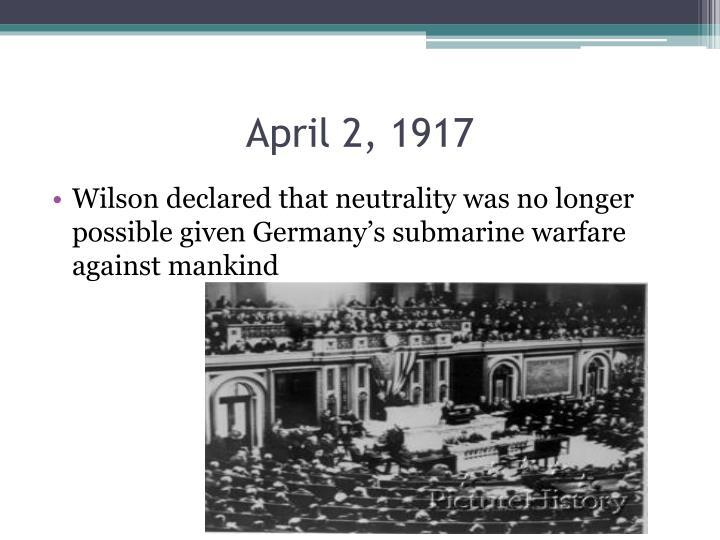 April 2, 1917