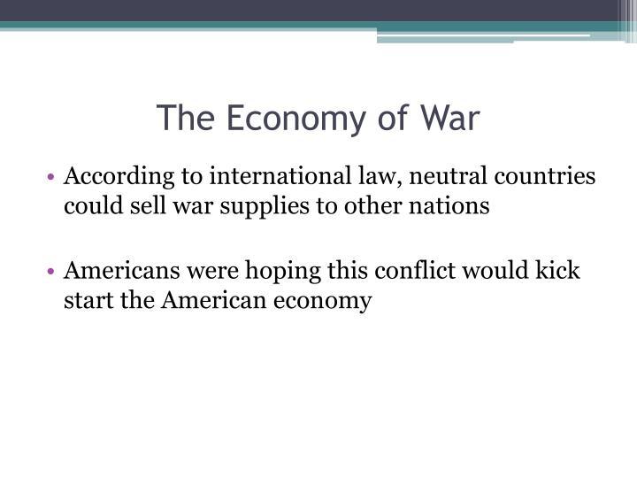 The Economy of War