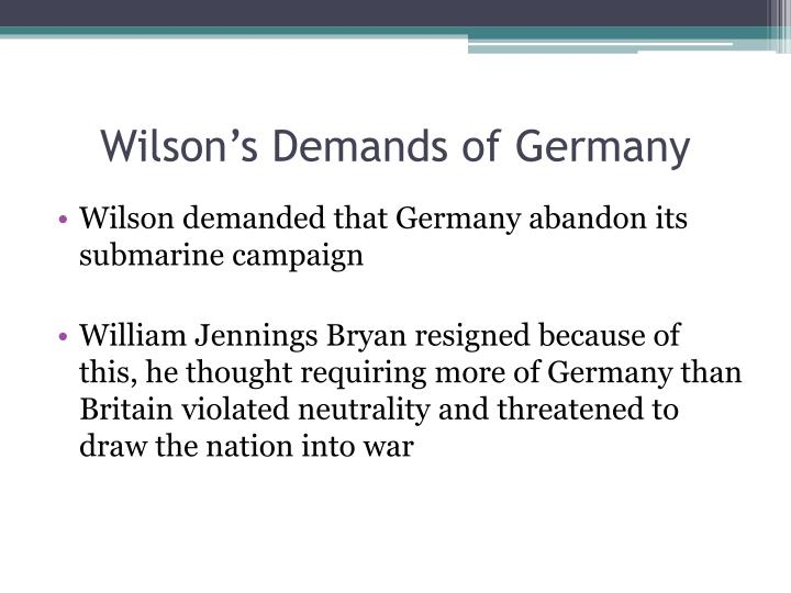 Wilson's Demands of Germany
