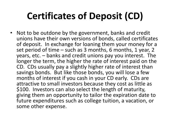 Certificates of Deposit (CD)