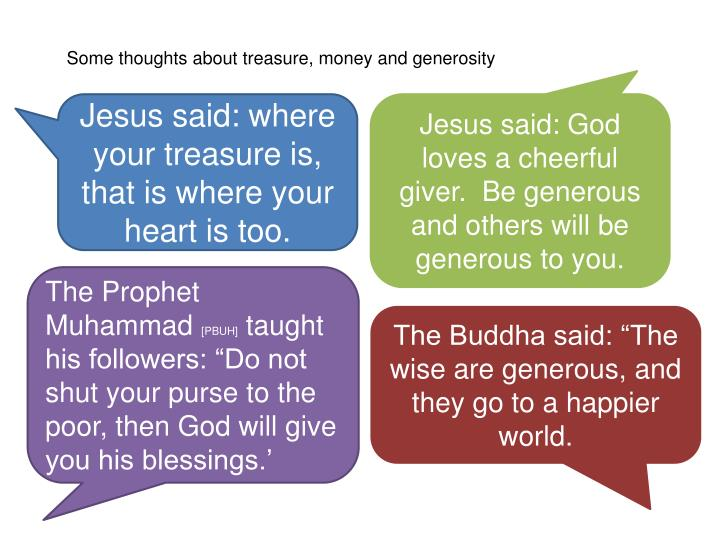 Some thoughts about treasure, money and generosity