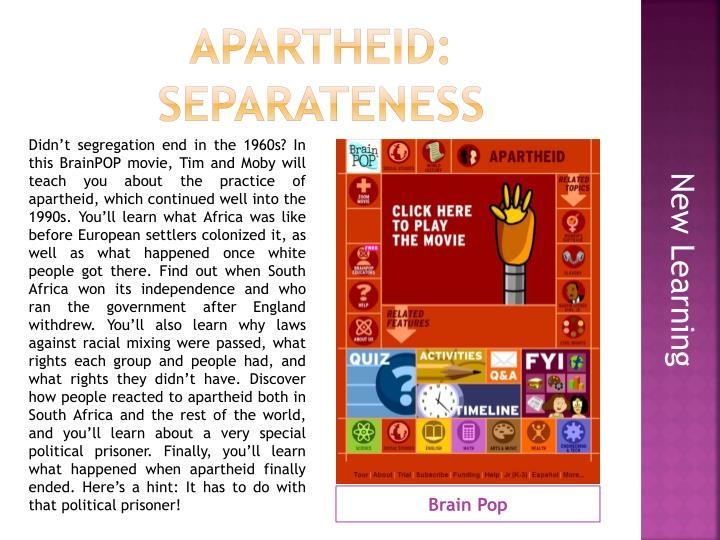 Apartheid: Separateness