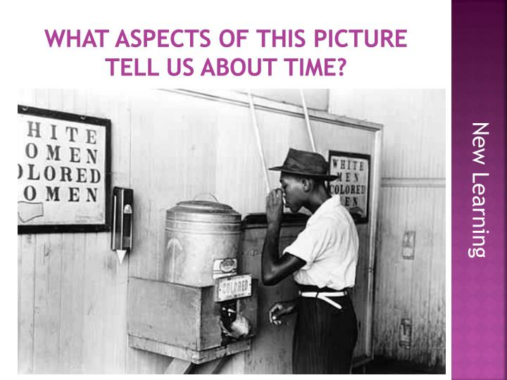 What aspects of this picture tell us about Time?