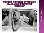 what does the picture of this nanny tell us about education and childhood