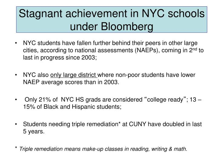 Stagnant achievement in nyc schools under bloomberg