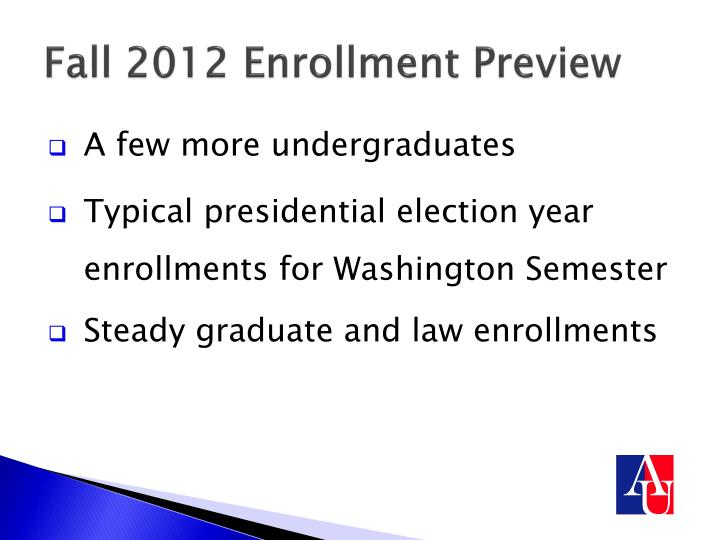 Fall 2012 Enrollment Preview