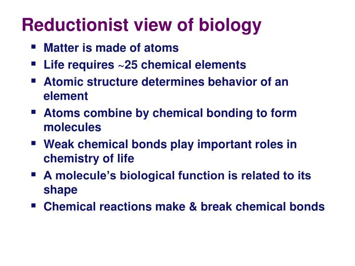Reductionist view of biology