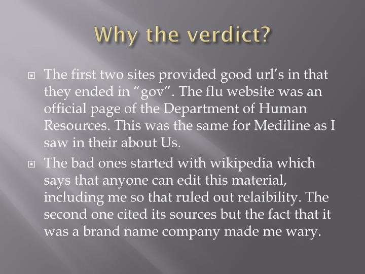 Why the verdict?