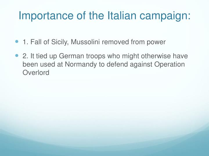 Importance of the Italian campaign: