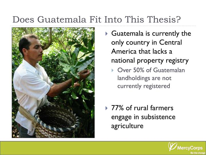 Does Guatemala Fit Into This Thesis?