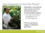does guatemala fit into this thesis