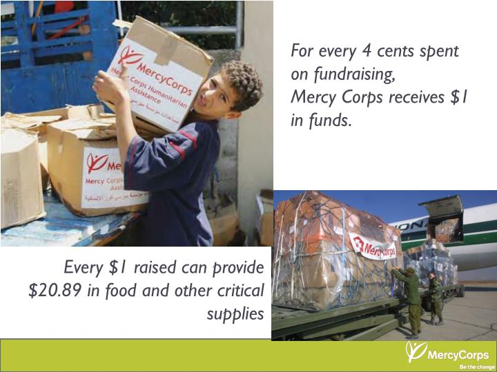 For every 4 cents spent on fundraising,