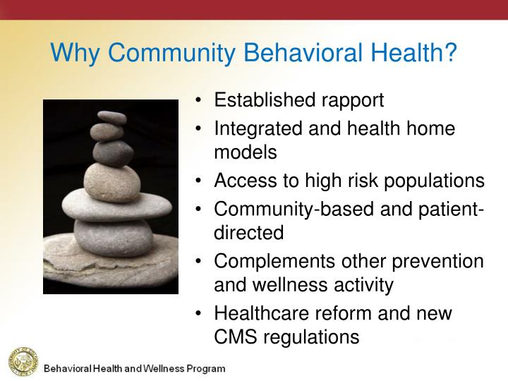 Why Community Behavioral Health?