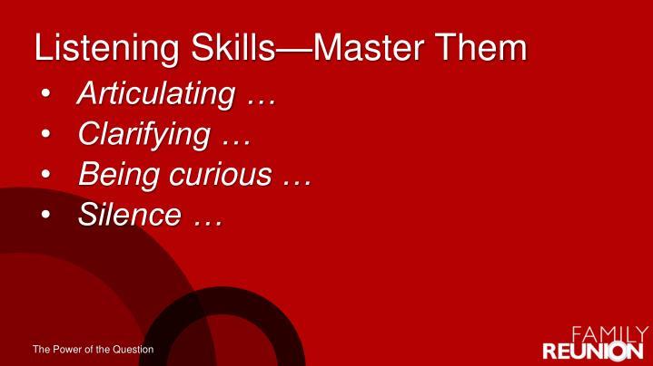 Listening Skills—Master Them