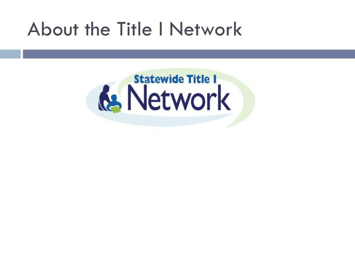 About the Title I Network