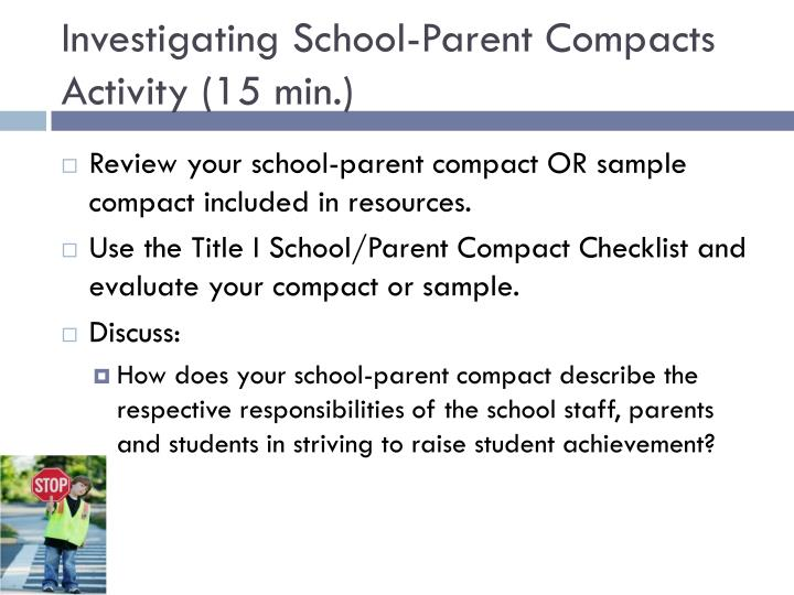Investigating School-Parent Compacts Activity (15 min.)