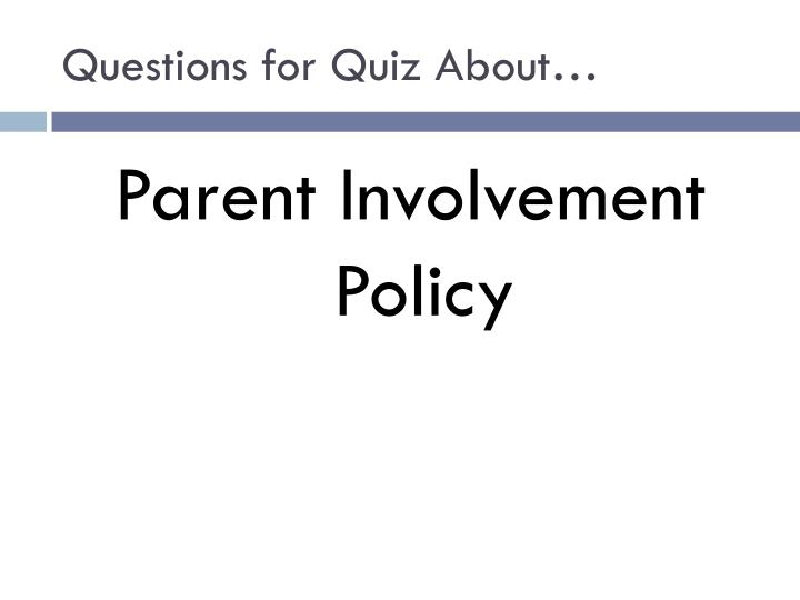 Questions for Quiz About…