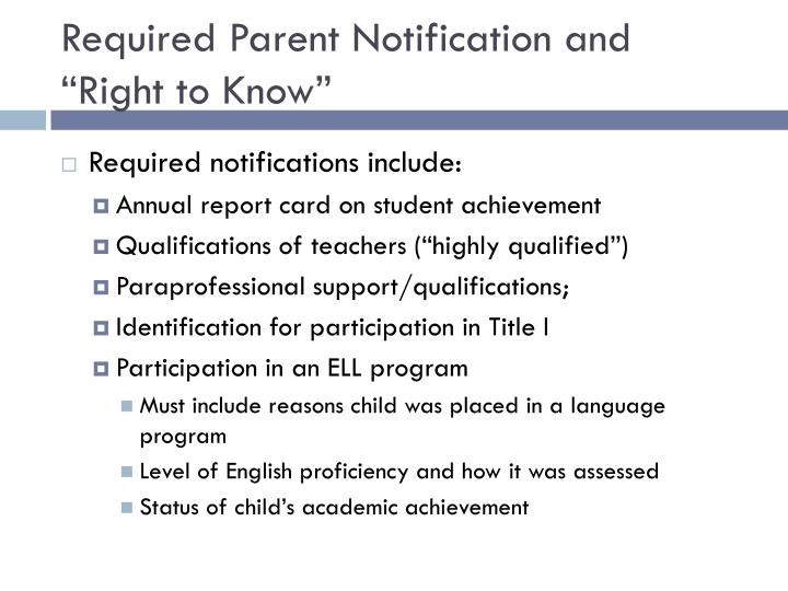 """Required Parent Notification and """"Right to Know"""""""