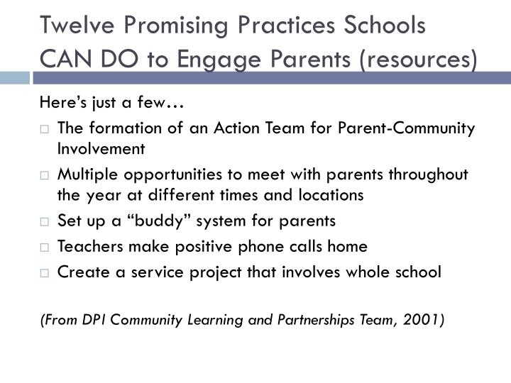 Twelve Promising Practices Schools CAN DO to Engage Parents (resources)