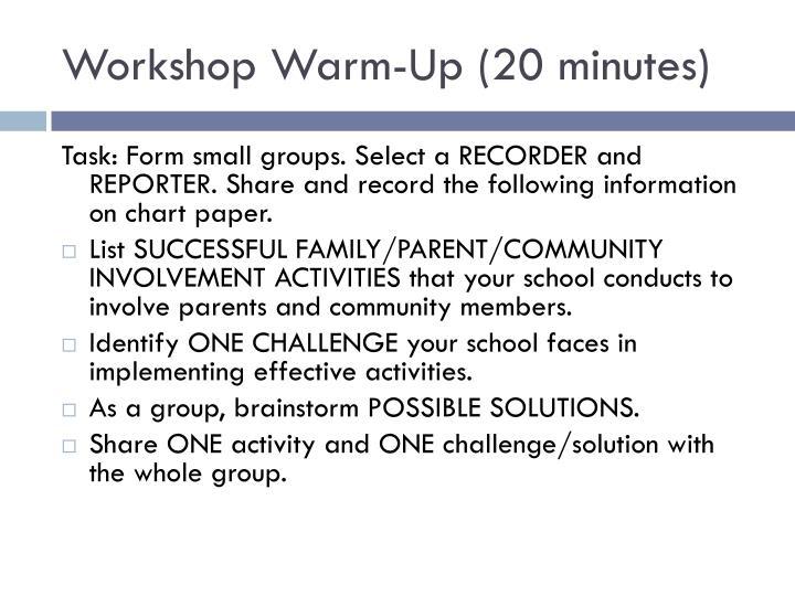 Workshop Warm-Up (20 minutes)