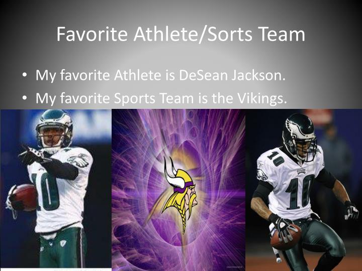 Favorite Athlete/Sorts Team