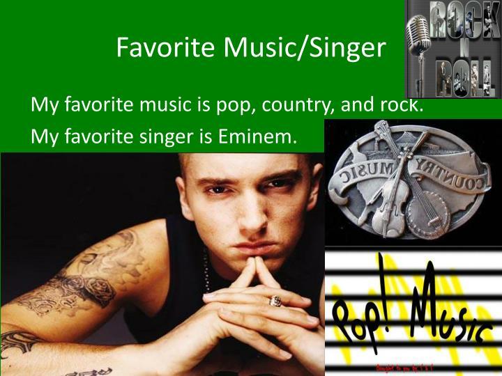 Favorite Music/Singer