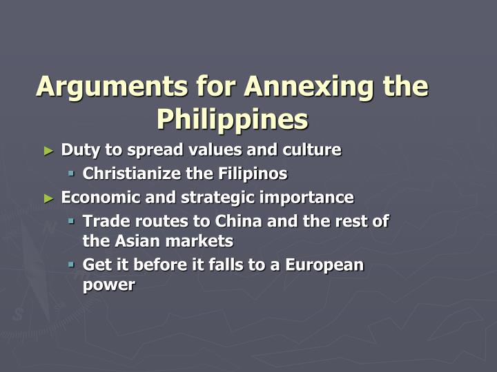 Arguments for Annexing the Philippines