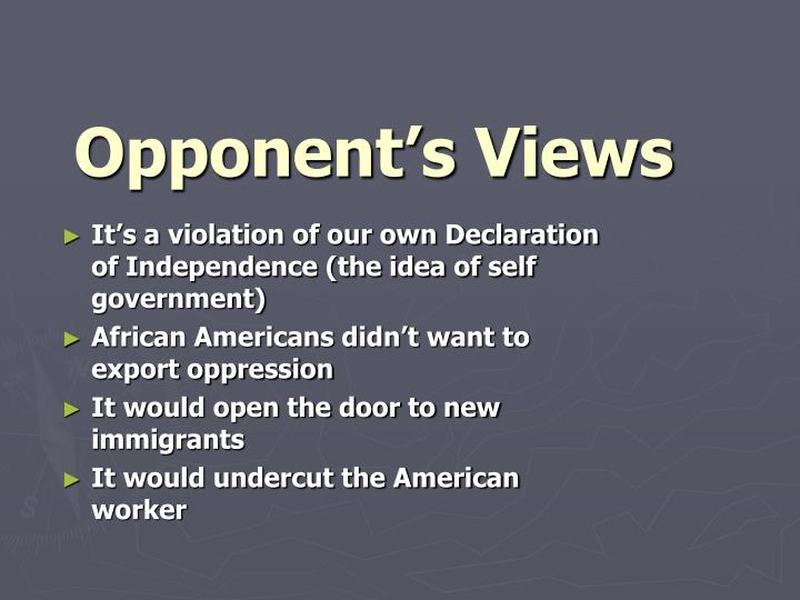 Opponent's Views
