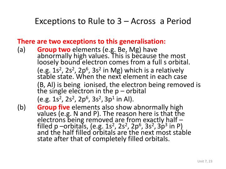 Exceptions to Rule to 3 – Across  a Period