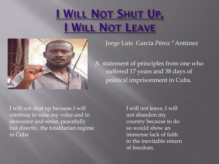 I Will Not Shut Up,