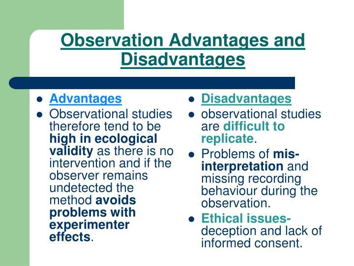 Observation Advantages and Disadvantages