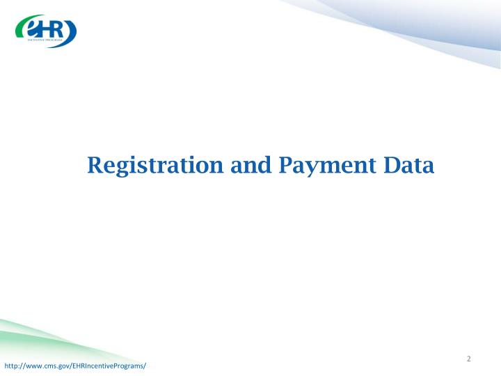 Registration and payment data