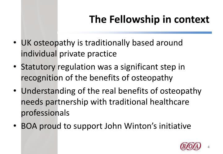 The Fellowship in context